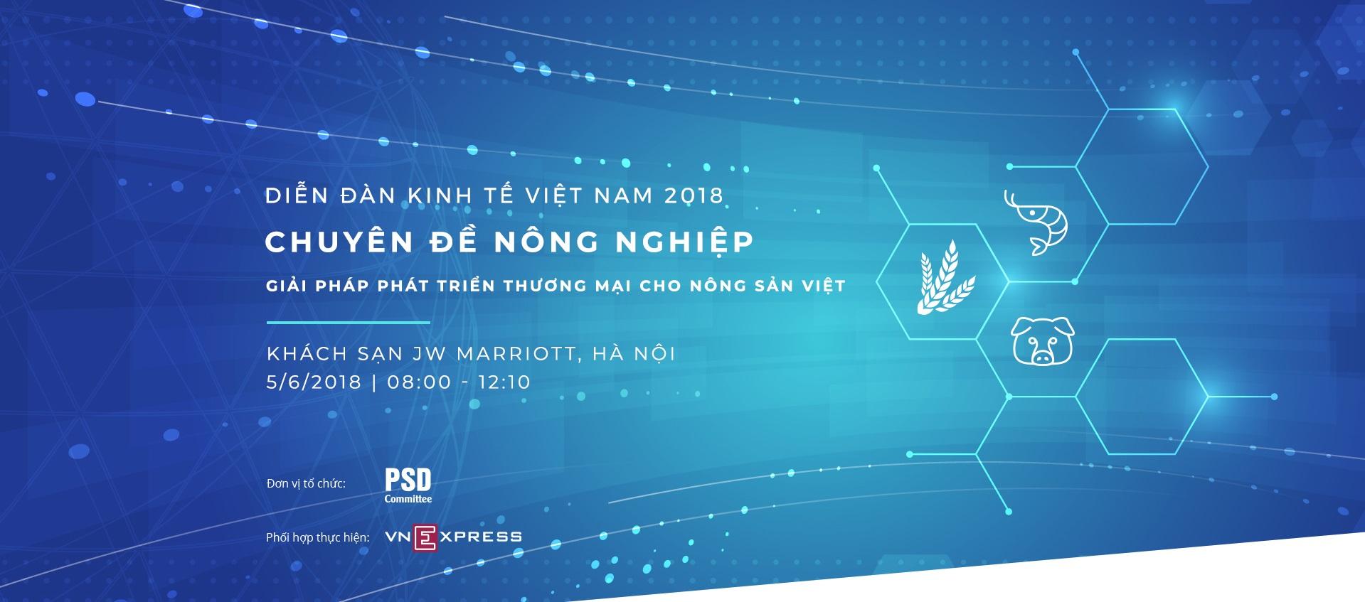 Diễn đàn Kinh tế Việt Nam chuyên đề Nông nghiệp